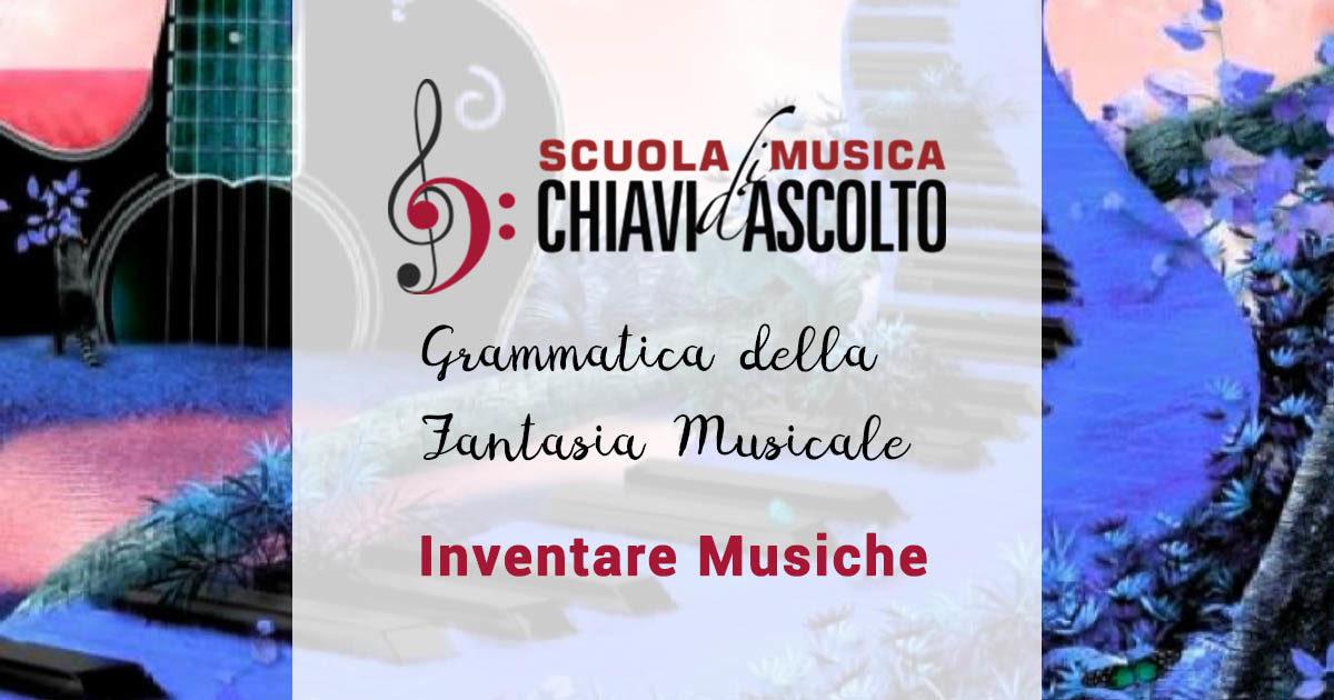 Grammatica della Fantasia Musicale ~ Inventare Musiche ~ con Enrico Strobino