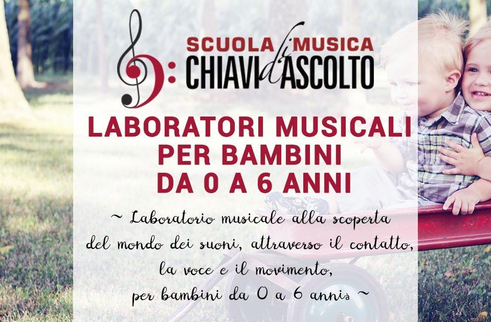 Laboratori musicali per bambini da 0 a 6 anni