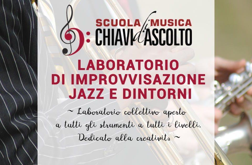 Laboratorio di improvvisazione Jazz e dintorni
