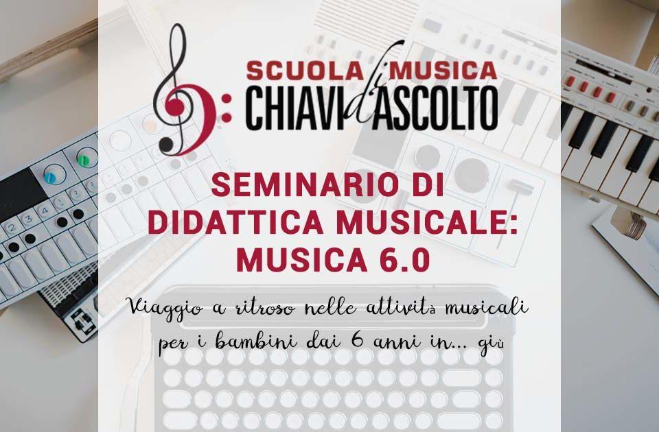 Seminario sulla Didattica musicale - Musica 6.o, Chiavi d'ascolto bologna